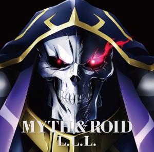 MYTH & ROID – L.L.L.
