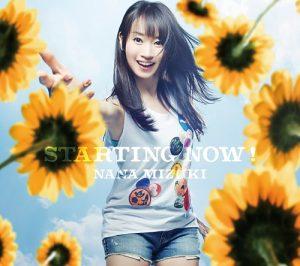 Nana Mizuki – STARTING NOW!