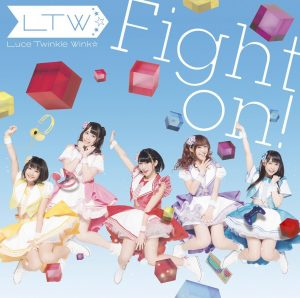 Luce Twinkle Wink☆ – Fight on!