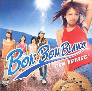 Bon-Bon Blanco – Bon Voyage!