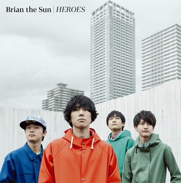 Brian the Sun - HEROES