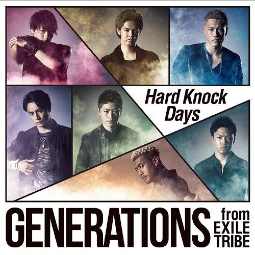 GENERATIONS - Hard Knock Days