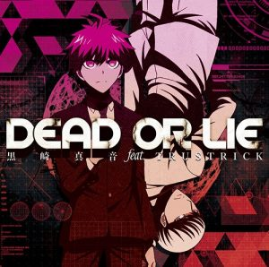 Maon Kurosaki feat.TRUSTRICK – Dead Or Lie