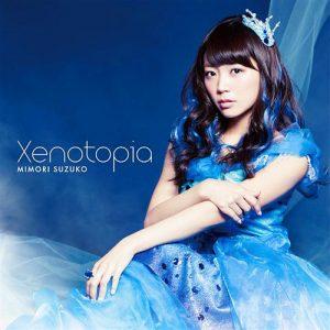 Suzuko Mimori – Xenotopia