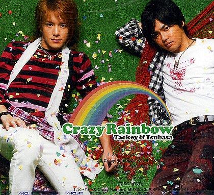 Tackey & Tsubasa – Crazy Rainbow