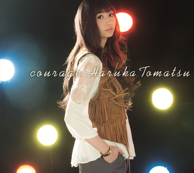 Tomatsu Haruka - courage