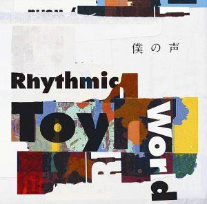 Rhythmic Toy World – Boku no Koe