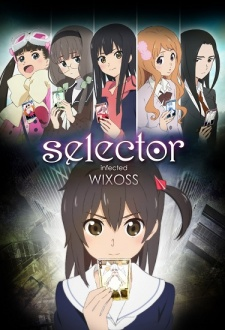 Selector Infected WIXOSS OSTnime