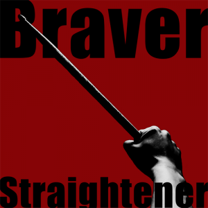 Straightener – Braver