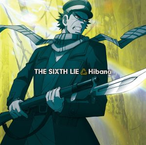THE SIXTH LIE – Hibana