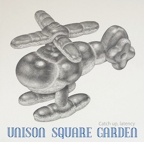 UNISON SQUARE GARDEN - Catch up, latency
