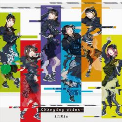 i☆Ris – Changing point