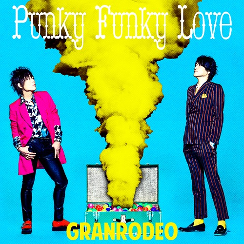GRANDRODEO - Punky Funky Love