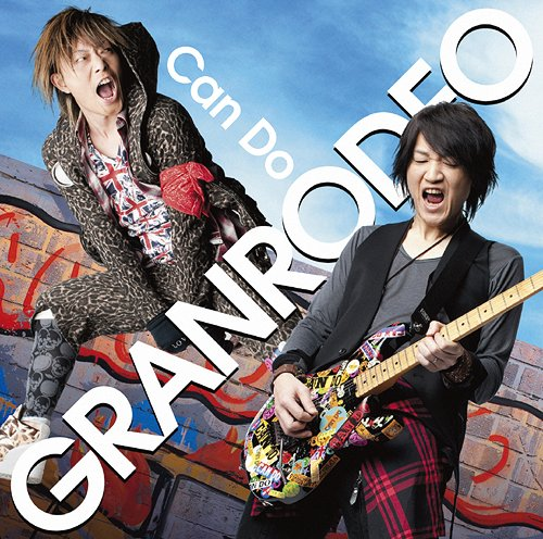 GRANRODEO - Can Do
