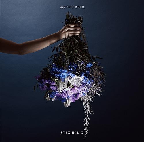 MYTH & ROID - STYX HELIX