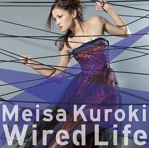 Meisa Kuroki - Wired Life