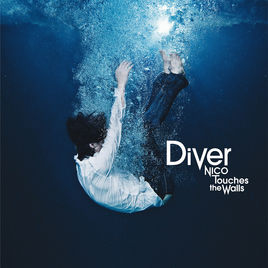NICO Touches the Walls - Diver