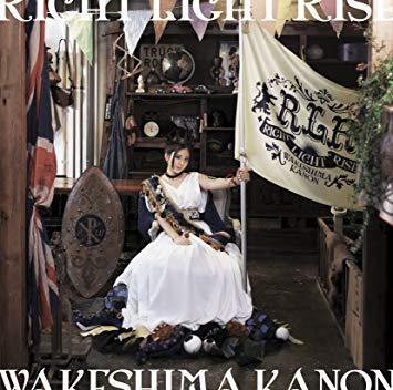 Wakeshima Kanon - RIGHT LIGHT RISE