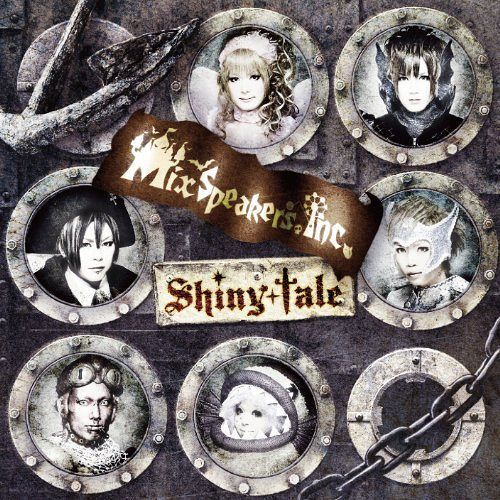 Mix Speaker's, INC. - Shiny tale