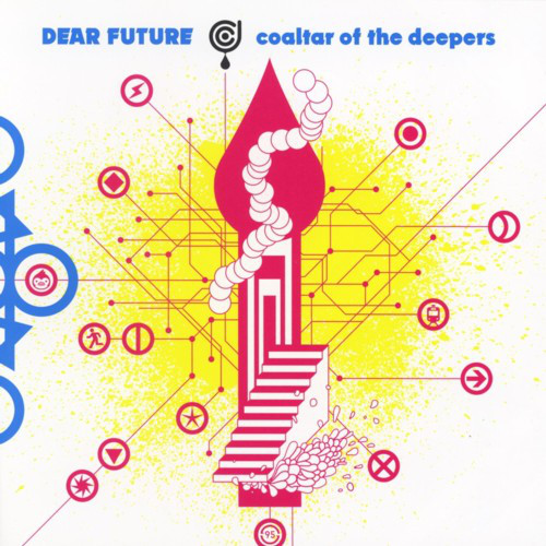 coaltar of the deepers - DEAR FUTURE
